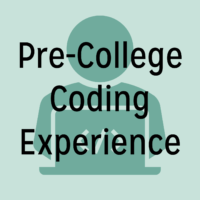 """Person sitting in front of computing in the background of """"pre-college coding experience"""" text"""