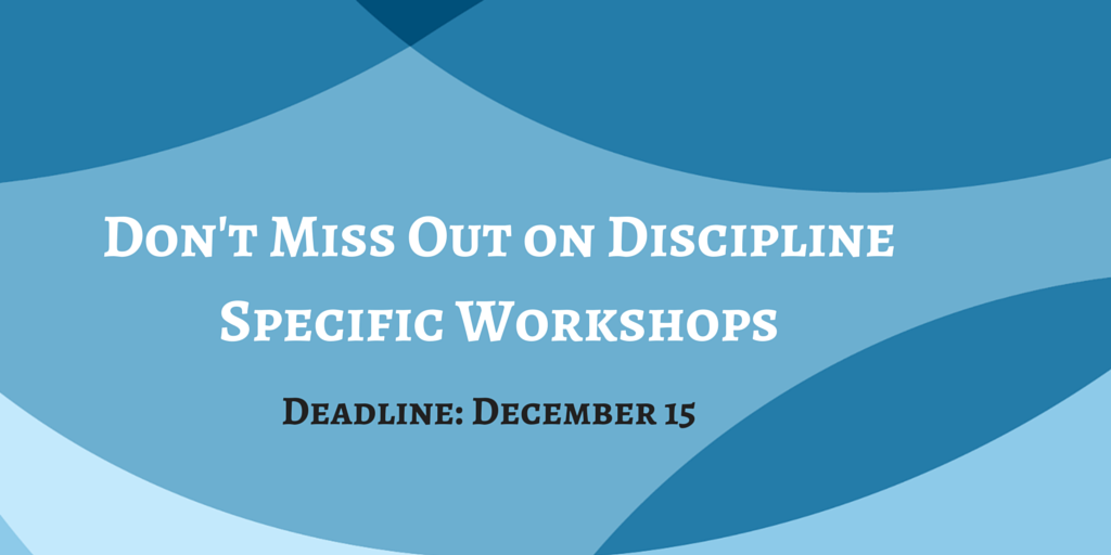 Discipline Specific Workshops